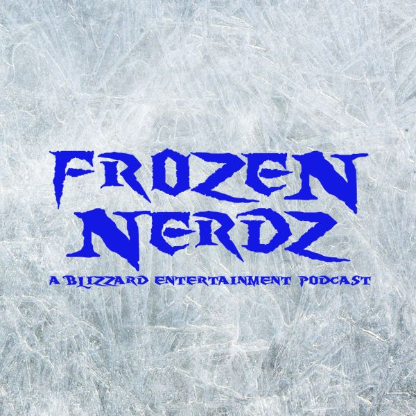 Frozen Nerdz - A Blizzard Entertainment & Steam Podcast